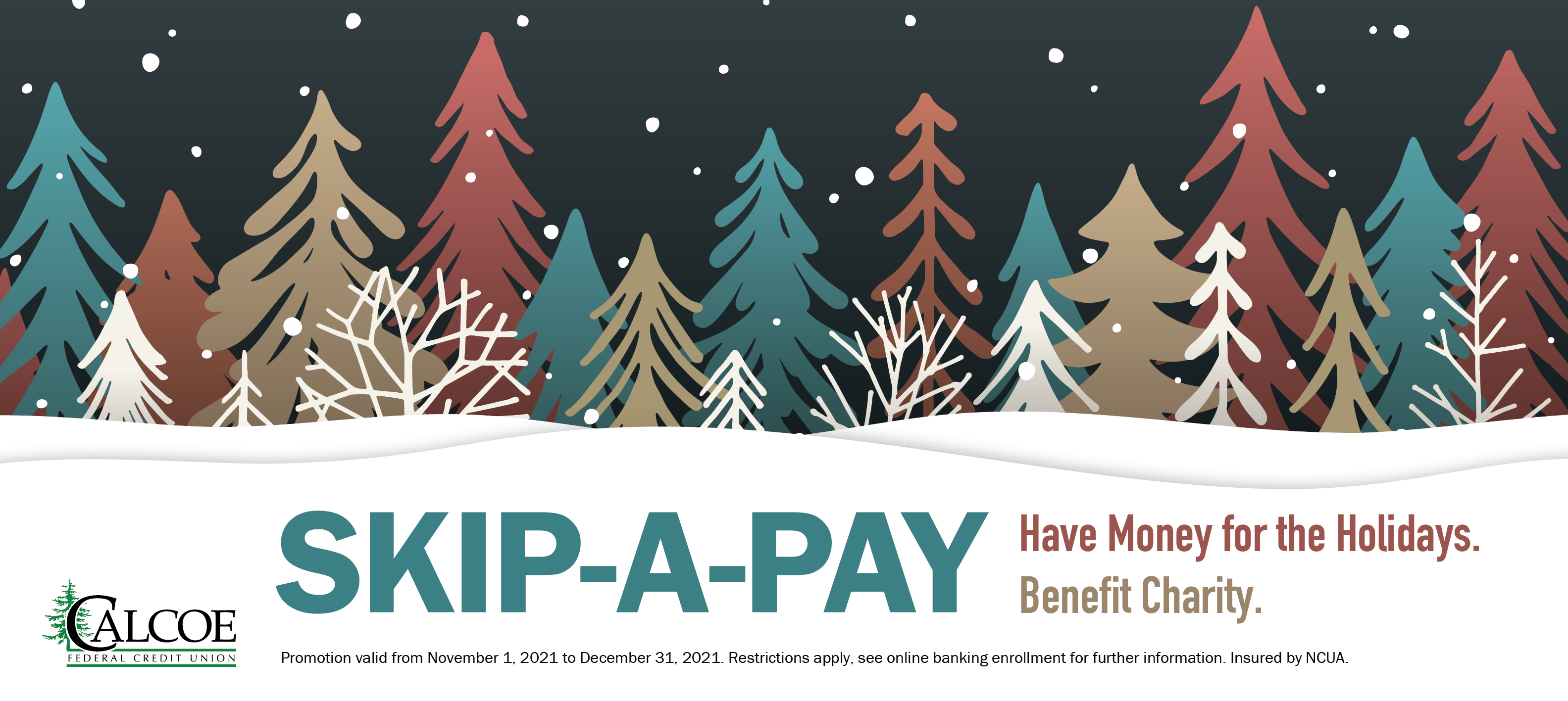 Skip-A-Pay for a worthy cause! 2021